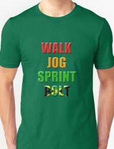 Walk, Jog, Sprint, BOLT!! Unisex T-Shirt
