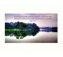 Pierce water w bible verse Art Print