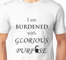 Burdened with Glorious Purpose Unisex T-Shirt