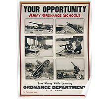 Your opportunity Army ordnance schools Poster