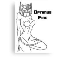 If I was a Transformer I would be Optimus Fine Canvas Print