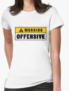 Warning Offensive Lockout Womens Fitted T-Shirt