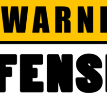 Warning Offensive Lockout Sticker