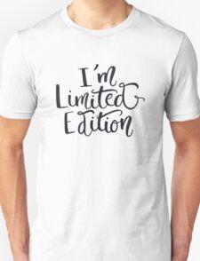 I'm Not Weird —I'm Limited Edition T-Shirt