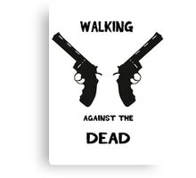 Walking against the dead V2 Canvas Print