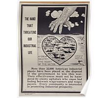 The hand that threatens our industrial life American industry  the heart of the nation 002 Poster