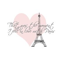 That-was-the-moment-I-fell-in-love-with-Paris by Nicola  Pearson