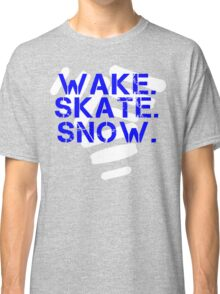 Wake. Skate. Snow. 3 Classic T-Shirt