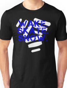 Wake. Skate. Snow. 3 Unisex T-Shirt