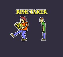 Risk Taker Unisex T-Shirt