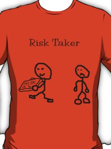 Risk Taker (Original stick figure version) T-Shirt