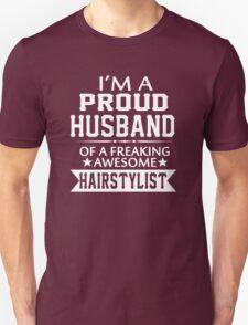 I'M A PROUD HAIRSTYLIST 's HUSBAND T-Shirt