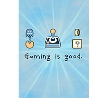 Gaming is good. REMIX Photographic Print
