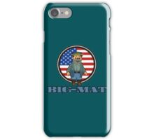 Big-Mat iPhone Case/Skin