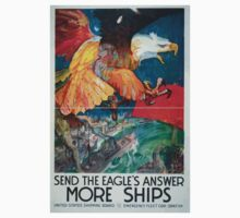 Send the eagles answer more ships United States Shipping Board Emergency Fleet Corporation Kids Tee