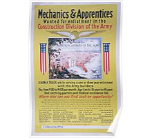 Mechanics & apprentices wanted for enlistment in the Construction Division of the Army 002 Poster