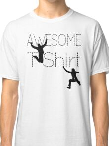 Cool AWESOME T-Shirt Classic T-Shirt