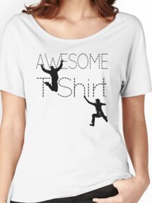 Cool AWESOME T-Shirt Women's Relaxed Fit T-Shirt