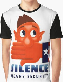 Silence Means Security -- WW2 Graphic T-Shirt