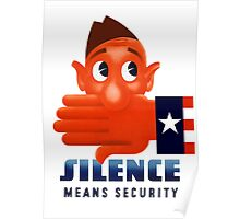Silence Means Security -- WW2 Poster