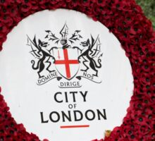 City of London Poppy Wreath outside St Pauls Cathedral in London Sticker