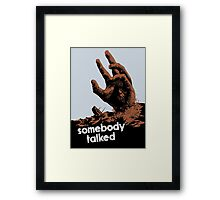 Somebody Talked -- WWII Framed Print