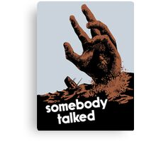 Somebody Talked -- WWII Canvas Print