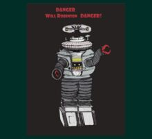 Danger WIll Robinson, Danger! T-Shirt