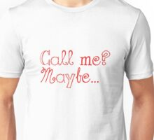 Call Me? Maybe... (Red) Unisex T-Shirt