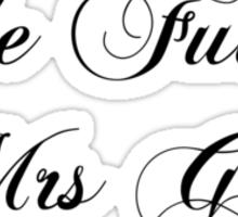 The Future Mrs Grey Sticker