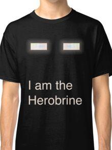 I am the Herobrine Classic T-Shirt