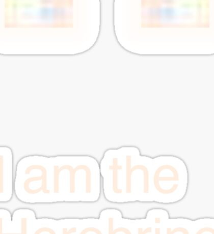 I am the Herobrine Sticker