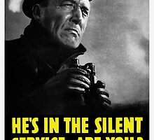 He's in the silent service - are you? by warishellstore