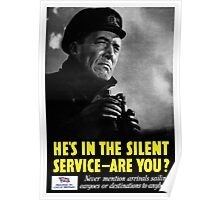 He's in the silent service - are you? Poster