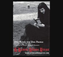 A Raven Above Press, odd books for odd people by Lorin Morgan-Richards