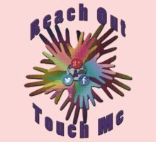 Reach Out and Touch Me social media chic geek t-shirt  Kids Tee