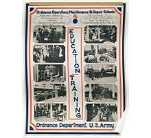 Education training Ordnance operations maintenance & repair schools Ordnance Department US Army Poster