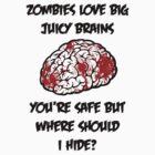 Juicy Brains by Vigilantees .