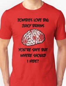 Juicy Brains Unisex T-Shirt