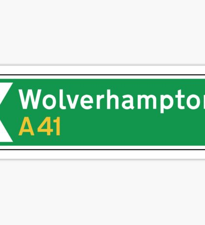 Wolverhampton, Road Sign, UK  Sticker
