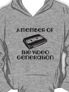 A Member of the Video Generation T-Shirt