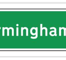 Birmingham, Road Sign, UK  Sticker
