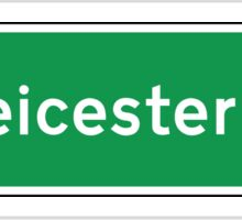 Leicester, Road Sign, UK  Sticker