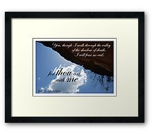 Thou art with me Framed Print