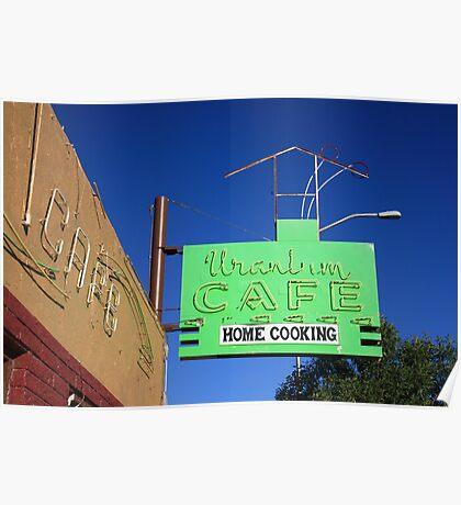 Route 66 - Uranium Cafe Poster