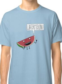 WATERMELON!!!! Classic T-Shirt