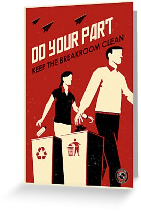 Do Your Part and Keep the Breakroom Clean by stevethomasart
