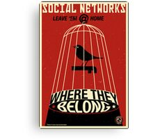 Keep the Social Networking at Home Canvas Print