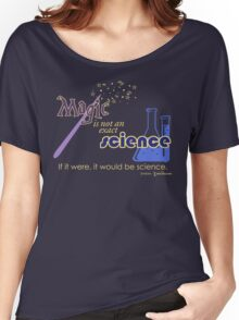 Librarians Magic is not Science Women's Relaxed Fit T-Shirt