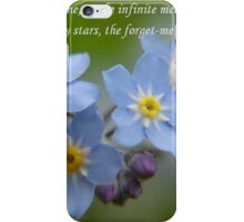 The Forget-Me-Nots of the Angels Greeting Card Quote iPhone Case/Skin